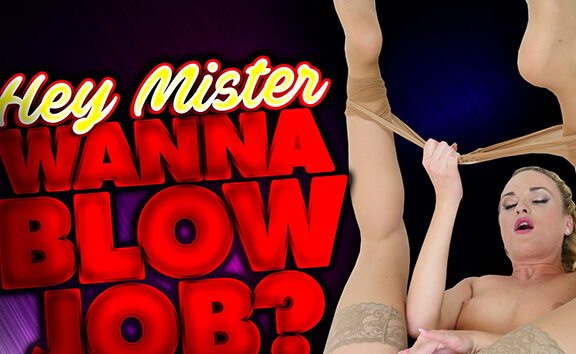 VR Porn Hey Mister, Wanna Blow Job?