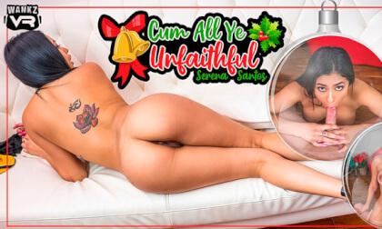 VR Porn Cum All Ye Unfaithful