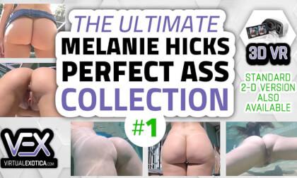 VR Porn Melanie Hicks Perfect Ass Collection #1
