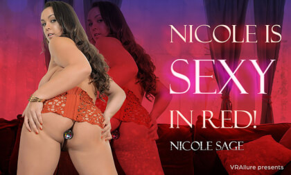 VR Porn Nicole Is Sexy In Red!