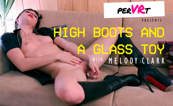 VR Porn High Boots And A Glass Toy