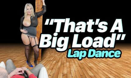 That's A Big Load Lap Dance